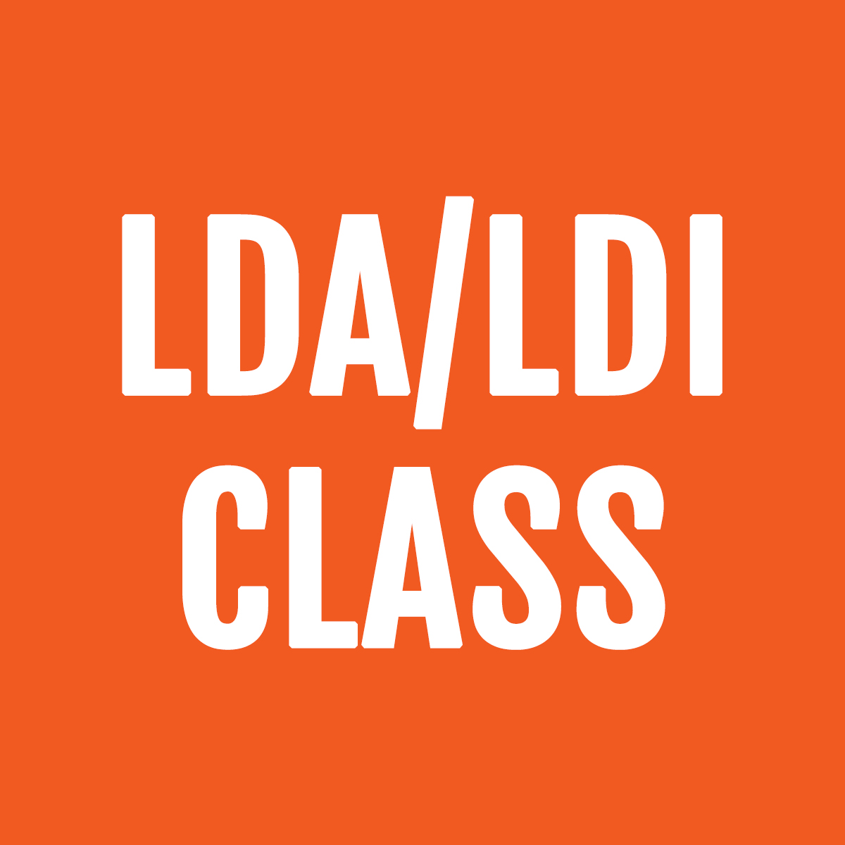 LDA/LDI Class