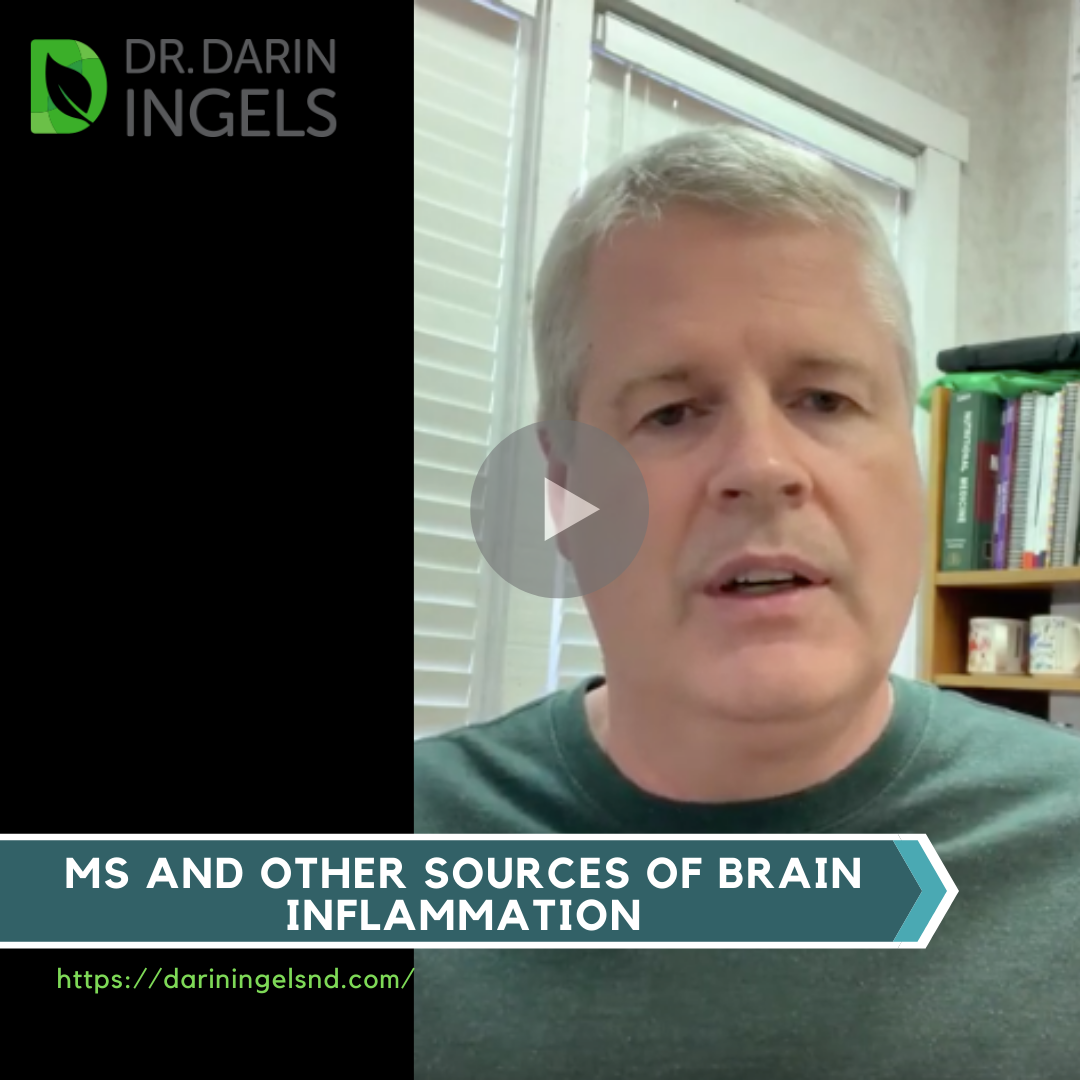 MS and Other Sources of Brain Inflammation