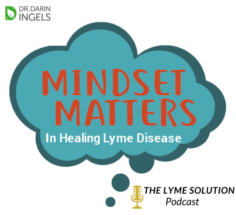 Why Mindset Matters in Healing Lyme disease with Tom Moorcroft